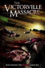 Nonton Film The Victorville Massacre (2011) Subtitle Indonesia Streaming Movie Download
