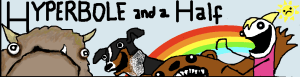 Allie's Hyperbole and a Half header, featuring her signature creature, the alot, a bear, and her dog.