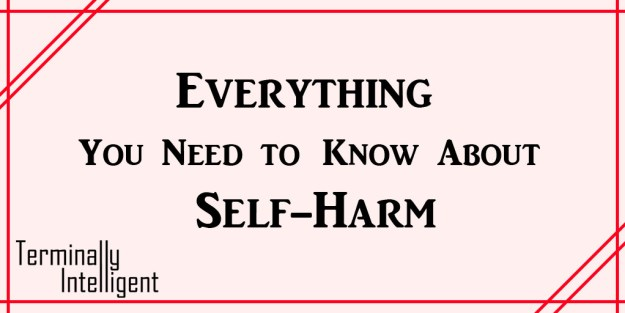 everything self harm