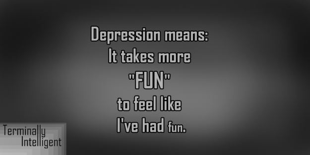 Depression Means Fun
