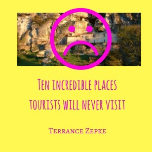 places tourists will never visit