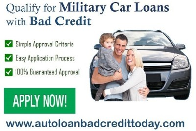 Bad Credit Car Loans Military Personnel - Smart Choice to Qualify For Auto Financing at Minimum ...