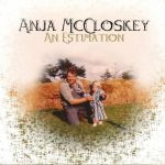 New Bands Review: Anja McCloskey – An Estimation
