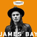 Live: James Bay To Play Intimate Communion Show