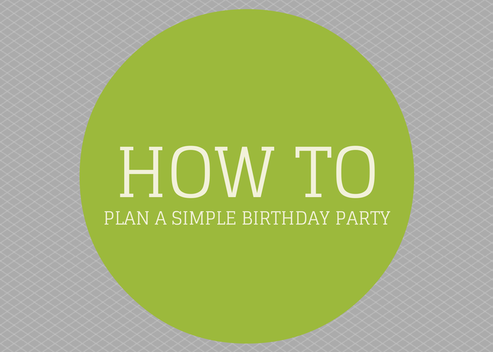 Plan a Simple Birthday Party(1)