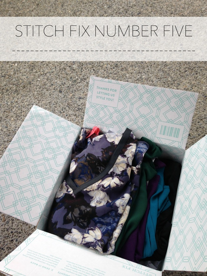 STITCH FIX NUMBER FIVE