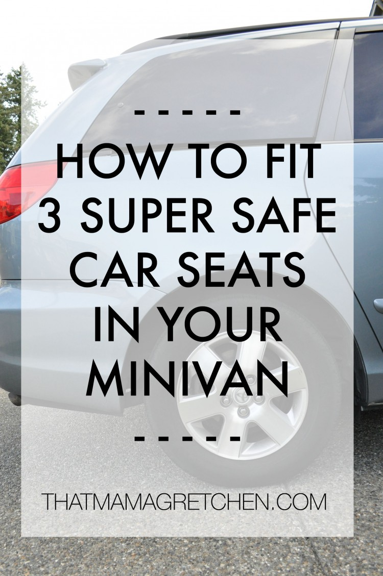 HOW TO FIT 3 SUPER SAFE CAR SEATS