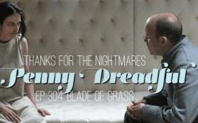 penny dreadful blade of grass