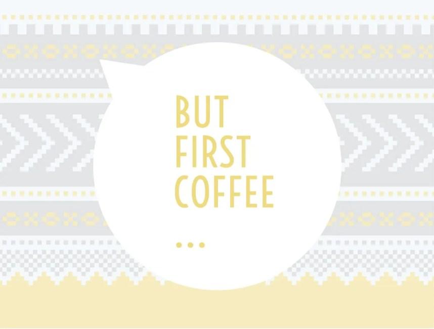 INGRIDESIGN_but-first-coffee-image