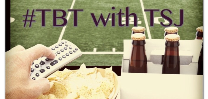 TBT with TSJ: Superbowl Food Play-By-Play