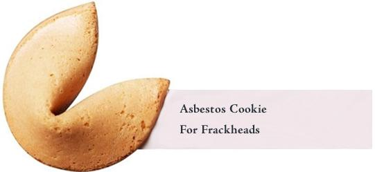 AsbestosCookie for frackheads