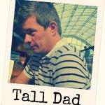 Tall Dad - The Ana Mum Diary