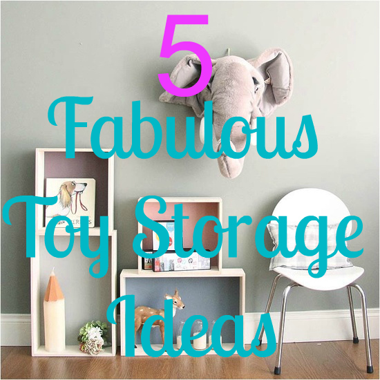I love mondays 5 Fab Toy Storage Ideas