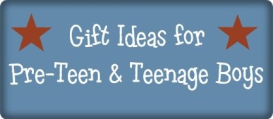 Gift ideas for teen and pre-teen boys