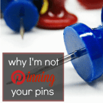 Why I'm Not Repinning Your Pinterest Pins