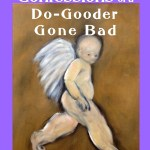 Confessions of a Do Gooder-AKH