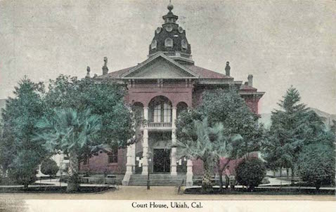 Court House Ukiah, CA