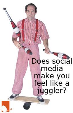 Does social media make you feel like a juggler?