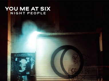 You Me At Six | Night People
