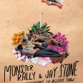 monster rally and jay stone poster