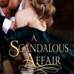 A Scandalous Affair by Karen Erickson