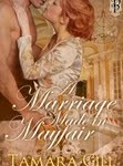 Marriage Made in Mayfair by Tamara Gill