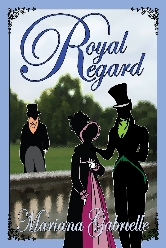 Cover for Royal Regard by Marianna Gabrielle