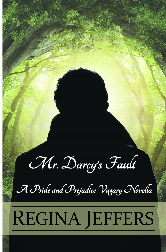 Cover image for Regina Jeffers' Mr. Darcy's Fault