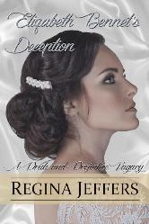 Cover image for Regina Jeffers' Elizabeth Bennet's Deception
