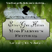 Cover image for Susan Gee Heino's Miss Farrow's Feathers