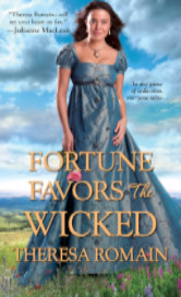 Cover image for FORTUNE FAVORS THE WICKED by Theresa Romain