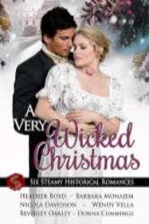 Cover image for the A VERY WICKED CHRISTMAS anthology by Heather Boyd, Barbara Monajem, Nicola Davidson, Wendy Vella, Donna Cummings and Beverly Oakley