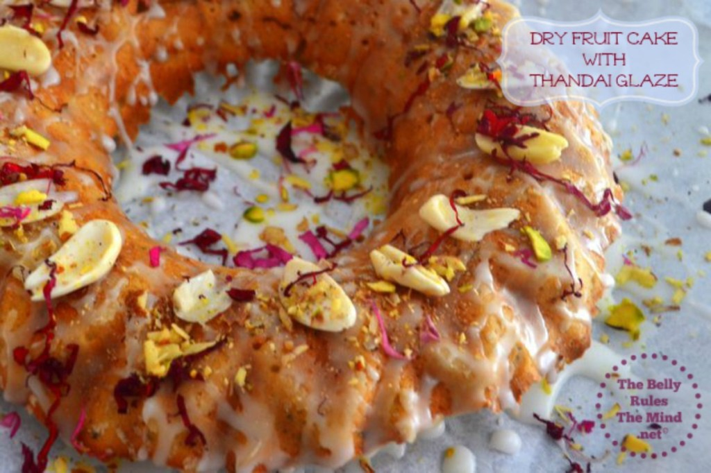 Holi Special Dry Fruit Cake with Thandai Glaze by TheBellyRulesTheMindDotNet