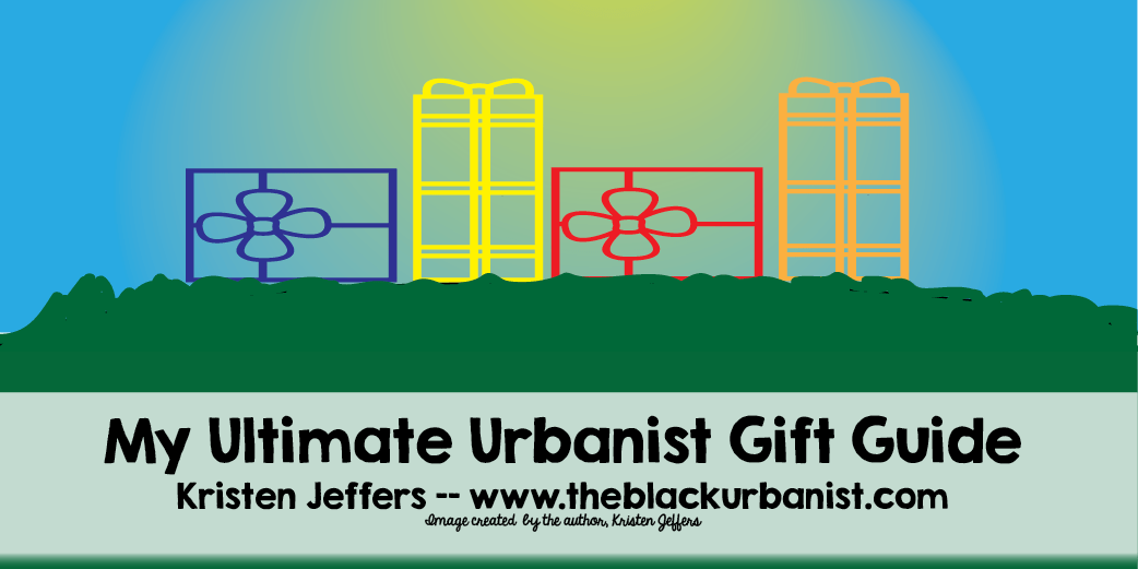 My Ultimate Urbanist Gift Guide