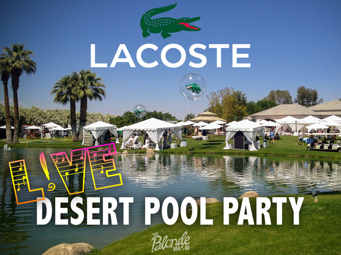 Lacoste Desert Pool Party