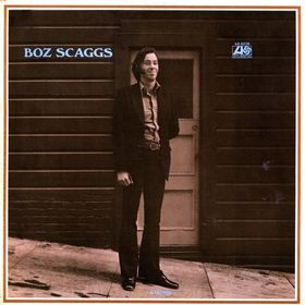 Boz Scaggs (1969): Loan Me a Dime | The Blues Blogger