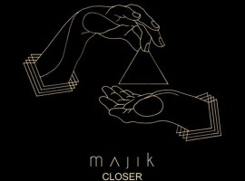 Majik - Closer