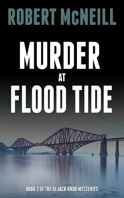 Murder at Flood Tide by Robert McNeill