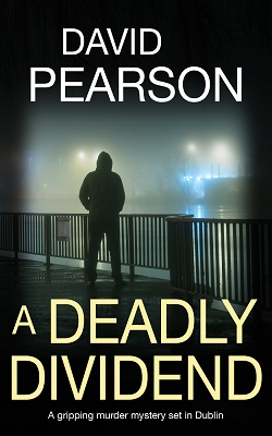 A Deadly Dividend by David Pearson