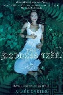 The Goddess Test (Goddess Test #1) by Aimee Carter