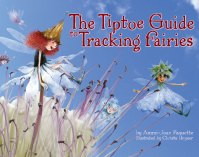 The Tiptoe Guide for Tracking Fairies