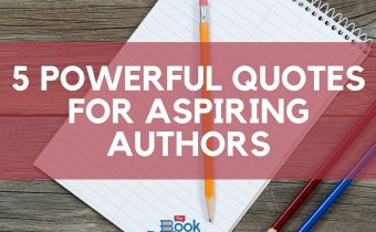 inspiration for writers aspiring authors quotes