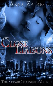 Close Liasions (The Krinar Chronicles #1) by Anna Zaires