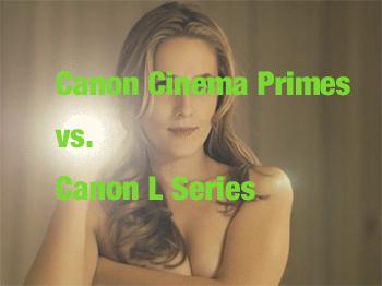 Video Lenses: Canon vs. Canon.