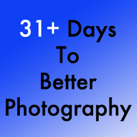31+ Days To Better Photography - FREE!