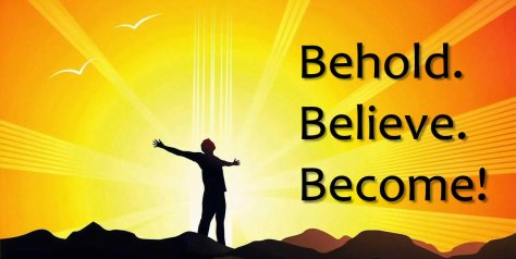 behold believe become - big me ray