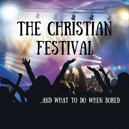 Managing Mischief At A Christian Festival