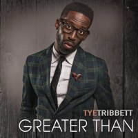 Tye-Tribbett-Greater-Than