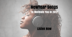 New Year SongsThat Will Help YouAchieve Your Goals in 2016Listen Now (1)