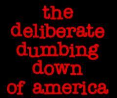 dumbing down